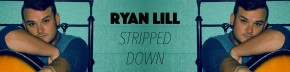 Ryan Lill Stripped Down